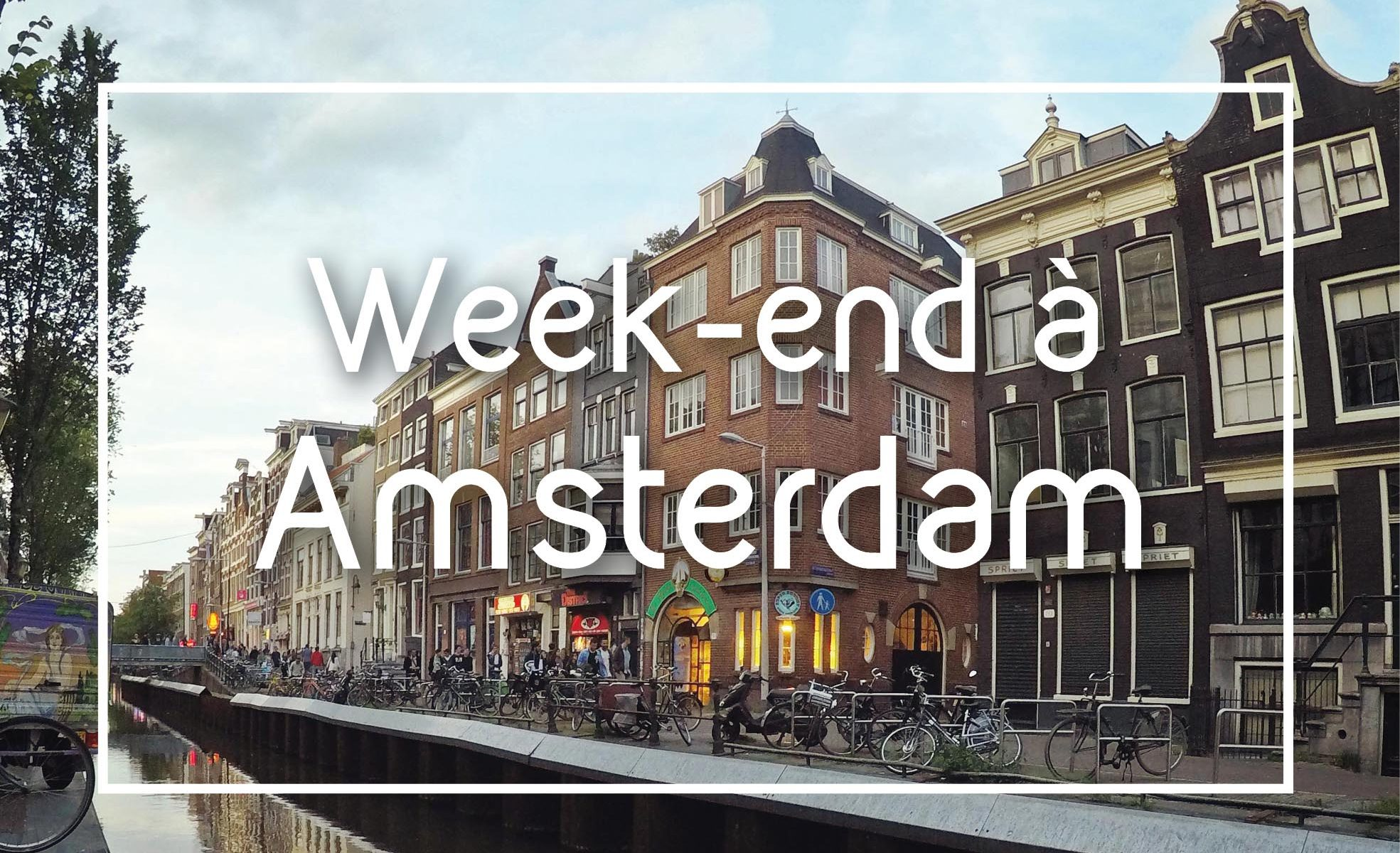 week end amsterdam
